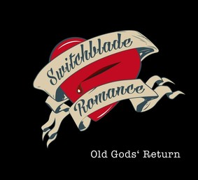 Switchblade Romance - Old God's Return