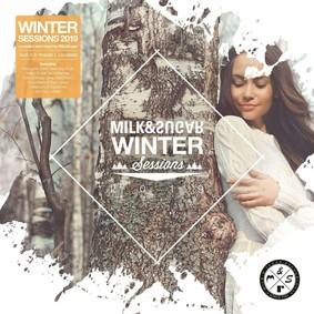 Various Artists - Milk & Sugar Winter Sessions 2019