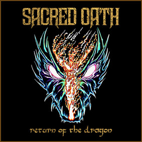 Sacred Oath - Return Of The Dragon