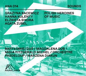Various Artists - Polish Heroines Of Music
