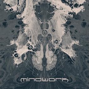 Mindwork - Cortex [EP]