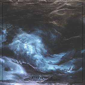Atra Vetosus - Even The Dawn No Longer Brings Hope [EP]