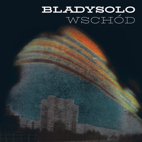 Bladysolo - Wschód