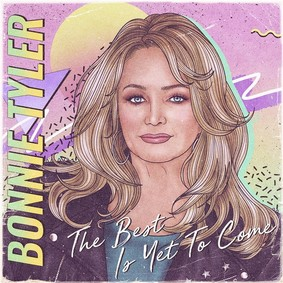 Bonnie Tyler - The Best Is Yet To Come
