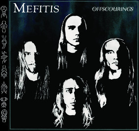 Mefitis - Offscourings