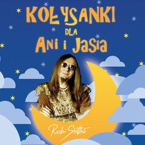 Robi Show - Kołysanki dla Ani i Jasia