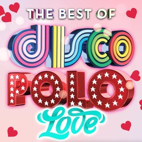 Various Artists - The Best Of: Disco Polo Love