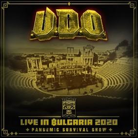 U.D.O. - Live In Bulgaria 2020 - Pandemic Survival Show [Live]