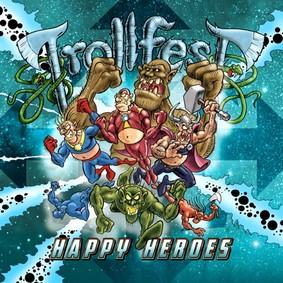 Trollfest - Happy Heroes [EP]
