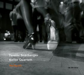 Ferenc Snétberger, Keller Quartet - Hallgato