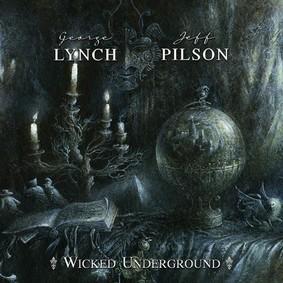 George Lynch - Wicked Underground