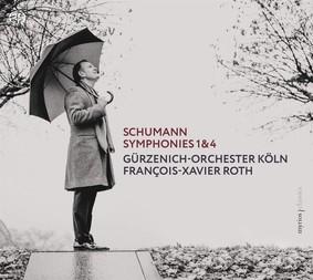 François-Xavier Roth - Schumann: Symphonies 1 & 4