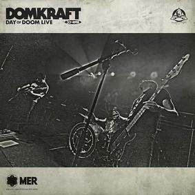 Domkraft - Day Of Doom Live