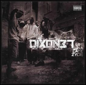 Dixon37 - Lot na całe życie
