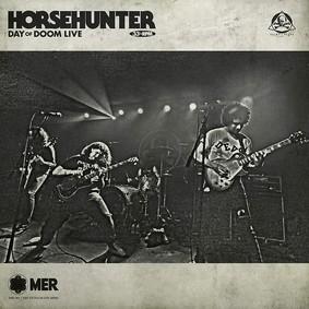 Horsehunter - Day Of Doom Live