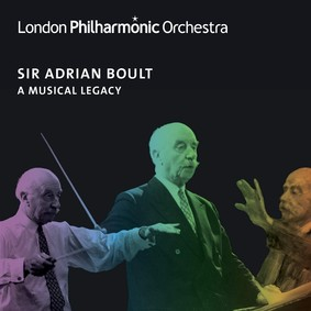 London Philharmonic Orchestra, Adrian Boult - A Musical Legacy
