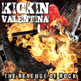 Kickin' Valentina - The Revenge Of Rock