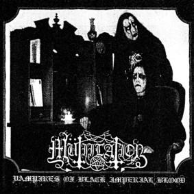Mutiilation - Vampires Of Black Imperial Blood