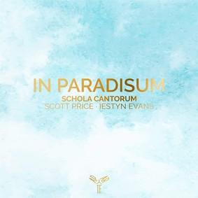 Schola Cantorum - In Paradisum