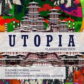 Władimir Martynow - Utopia
