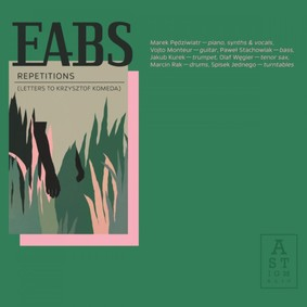 EABS - Repetitions (Letters to Krzysztof Komeda)