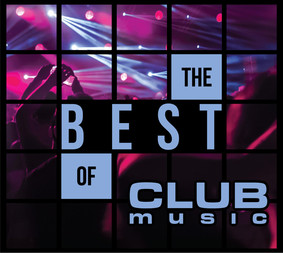 Various Artists - The Best Of Club Music