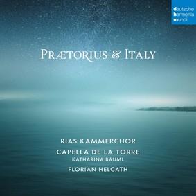 RIAS Kammerchor, Capella de La Torre - Praetorius And Italy