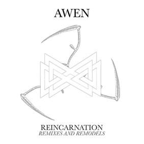 Awen - Reincarnation