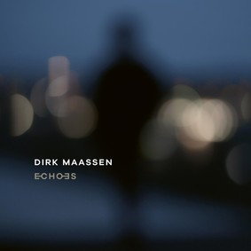 Dirk Maassen - Echoes