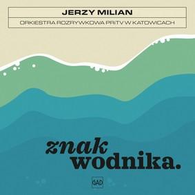 Jerzy Milian - Znak wodnika