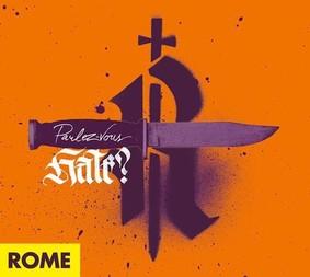 Rome - Parlez-Vous Hate