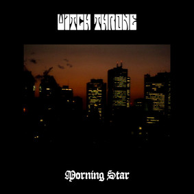 Witch Throne - Morning Star