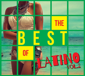 Various Artists - The Best Of Latino. Volume 2