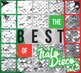 Various Artists - The Best Of Italo Disco. Volume 3