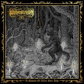 Wolvencrown - A Shadow Of What Once Was [EP]