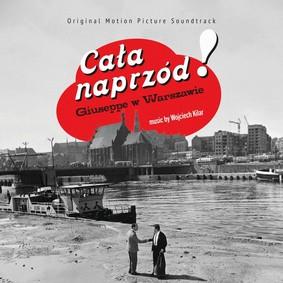 Wojciech Kilar - Cała naprzód / Giuseppe w Warszawie