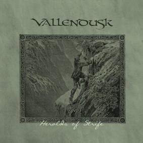 Vallendusk - Heralds Of Strife