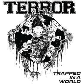 Terror - Trapped In A World