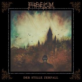 Phreneticum - Der Stille Zerfall