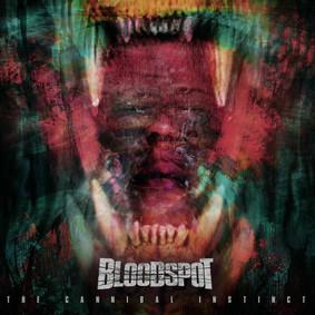 Bloodspot - The Cannibal Instinct