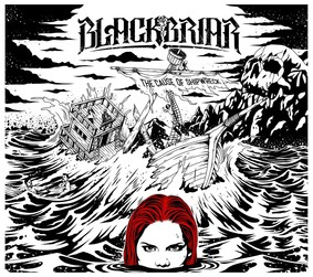 Blackbriar - The Cause Of Shipwreck