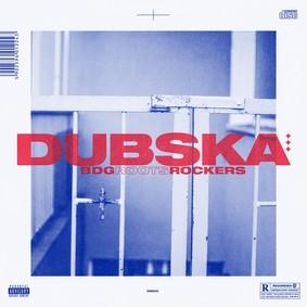 Dubska - BDG Roots Rockers
