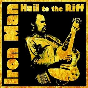 Iron Man - Hail To The Riff [Live]