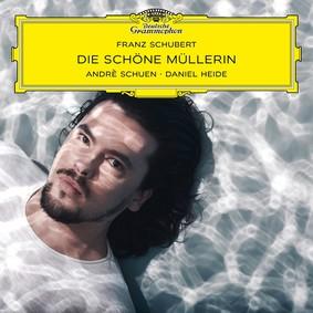 Andre Schuen - Die Schone Mullerin