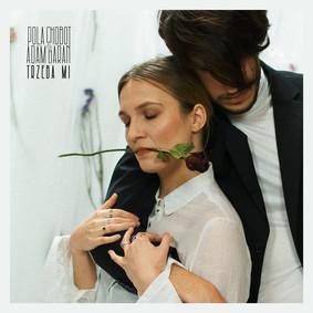 Pola Chobot & Adam Baran - Trzeba mi [EP]