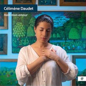 Célimène Daudet - Haiti Mon Amour