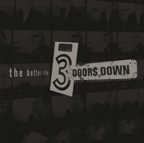 3 Doors Down - The Better Life (20 Anniversary Edition)