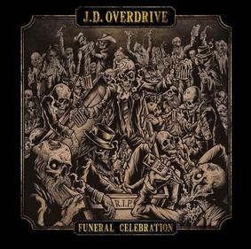 J.D. Overdrive - Funeral Celebration
