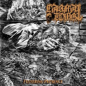 Carnal Tomb - Festering Presence [EP]