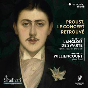 Tanguy de Williencourt - Proust Le Concert Retrouve